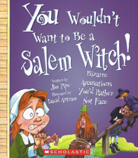 You Wouldn't Want to Be a Salem Witch Z