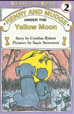 Henry and Mudge: Under the Yellow Moon