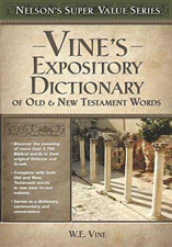 Vine's Expository Dictionary of Old & New Testament Words