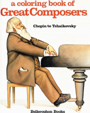Coloring Book of Great Composers: Chopin toTchaikov