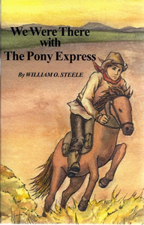 We Were There With the Pony Express Z