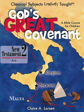 God's Great Covenant, New Testament 2, Acts