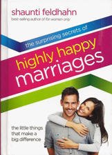 Surprising Secrets of Highly Happy Marriages