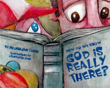 How Do We Know God is Really There?