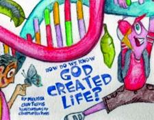 How Do We Know God Created Life